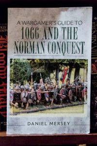 Book Review: A Wargamers' Guide To 1066 And the Norman Conquest