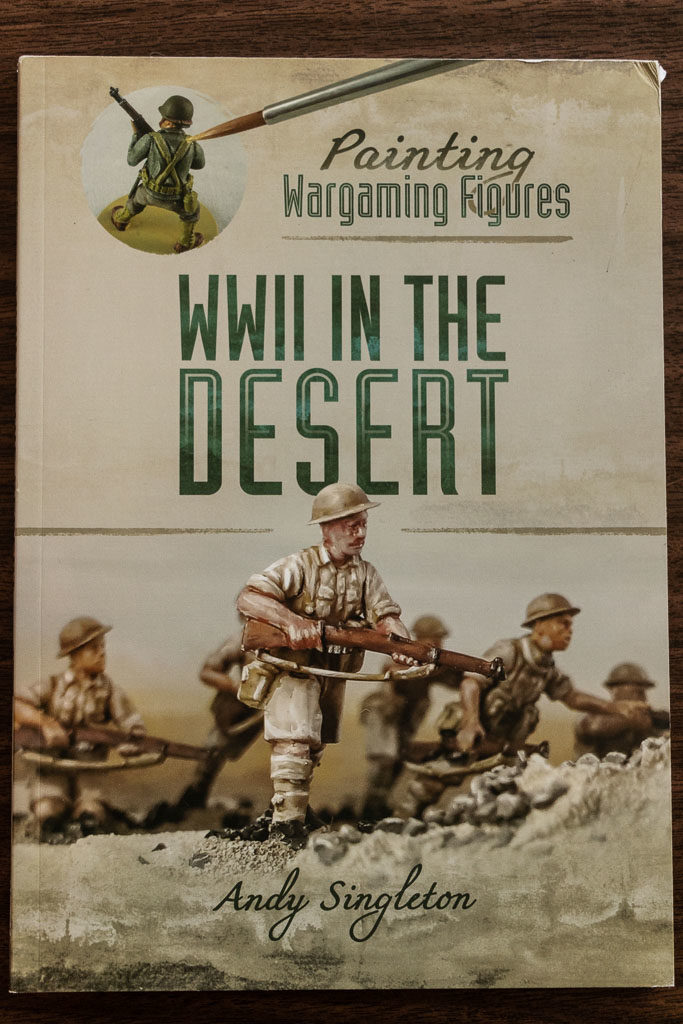 Painting Wargaming Figures: WWII In The Desert - Book Review
